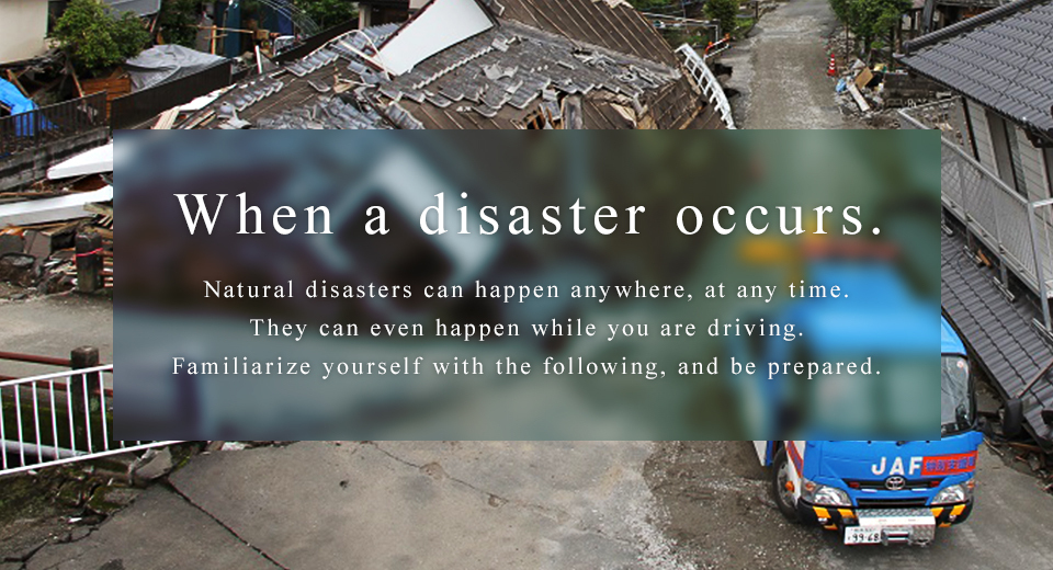 When a disaster occurs.