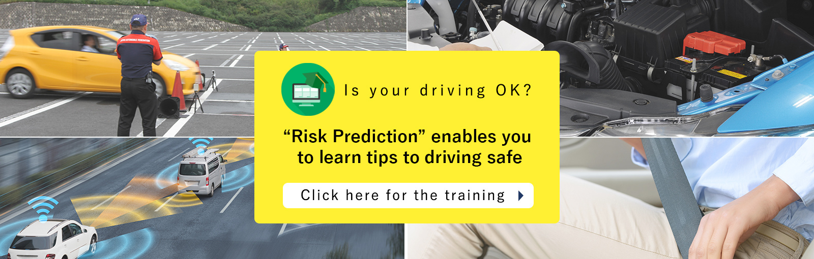Risk Prediction enables you to learn tips to driving safe